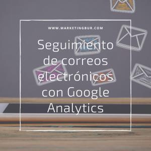 Seguimiento de correos electrónicos con Google Analytics