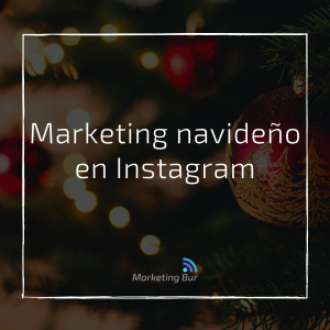 Marketing navideño en Instagram