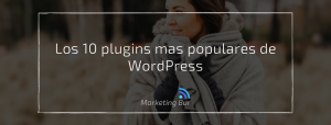 Los 10 plugins mas populares de WordPress