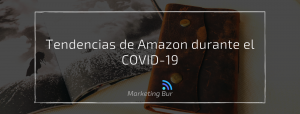 Tendencias de Amazon durante el COVID-19