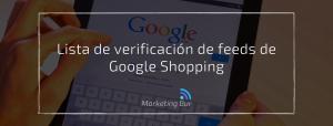 Lista de verificación de feeds de Google Shopping